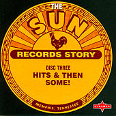 Play & Download Sun Records Story - Disc Three by Various Artists | Napster
