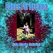 Play & Download Dance For Dreama by Lisa Marie Gabriel | Napster