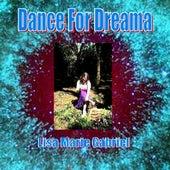 Dance For Dreama by Lisa Marie Gabriel