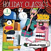 Holiday Classics Volume 1 by Bob & Tom