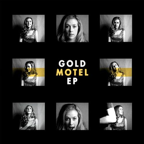 Gold Motel EP by Gold Motel