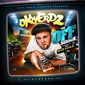Play & Download The Off Season Mixtape by Okwerdz | Napster