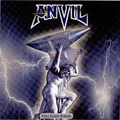 Still Going Strong by Anvil