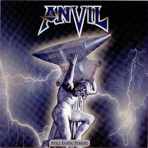 Play & Download Still Going Strong by Anvil | Napster