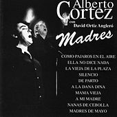 Play & Download Madres by Alberto Cortez | Napster