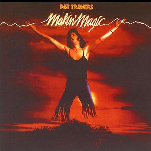 Play & Download Makin' Magic by Pat Travers | Napster