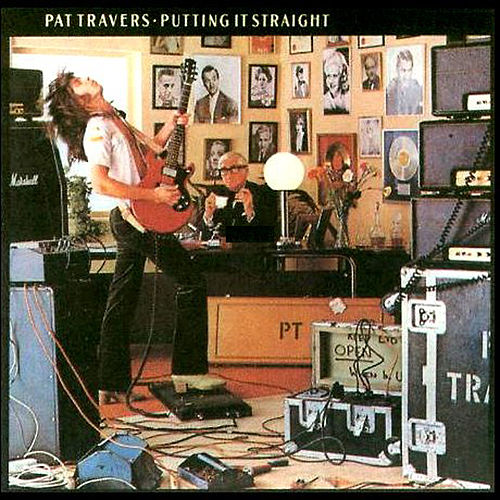 Putting It Straight by Pat Travers
