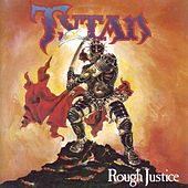 Play & Download Rough Justice by Tytan | Napster