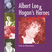 Play & Download Live At Montreux by Albert Lee And Hogan's Heroes | Napster