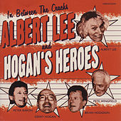 Play & Download In Between The Cracks by Albert Lee And Hogan's Heroes | Napster