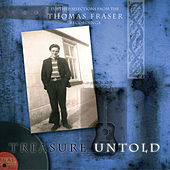 Play & Download Treasure Untold by Thomas Fraser | Napster