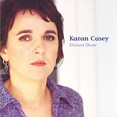 Play & Download Distant Shore by Karan Casey | Napster