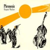 Play & Download Organic Warfare by Phronesis | Napster
