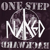 One Step Backward by Naked