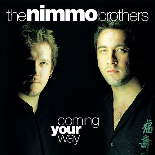 Play & Download Coming Your Way by The Nimmo Brothers | Napster