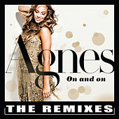 Play & Download On and On - The Remixes by Agnes | Napster