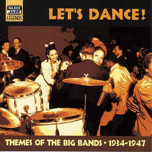Let's Dance: Themes of the Big Bands 1934-1947 von Various Artists