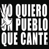 Play & Download Quiero Un Pueblo Que Cante by RKM & Ken-Y | Napster