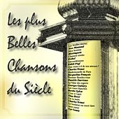 Play & Download Les plus belles chansons du siècle by Various Artists | Napster