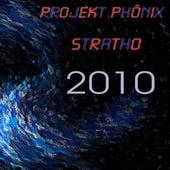 Play & Download Stratho 2010 by Projekt Phönix | Napster