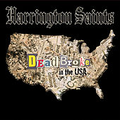 Play & Download Dead Broke In The USA by Harrington Saints | Napster