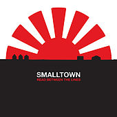 Play & Download Read Between The Lines by SmallTown | Napster