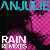 Play & Download Rain by Anjulie | Napster