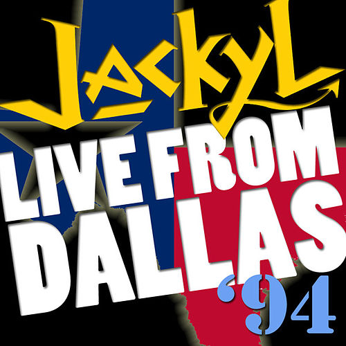 Play & Download Live From Dallas 1994 by Jackyl | Napster