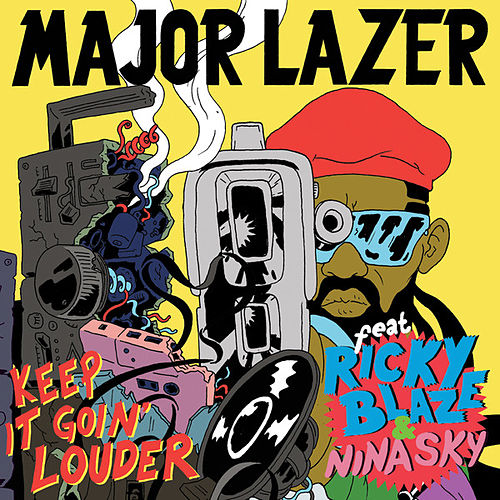 Play & Download Keep It Goin' Louder by Major Lazer | Napster