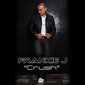 Play & Download Crush by Frankie J | Napster
