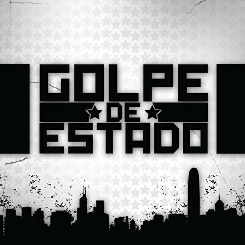 Golpe De Estado by Various Artists