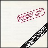 Incredible! Live! by Country Joe McDonald