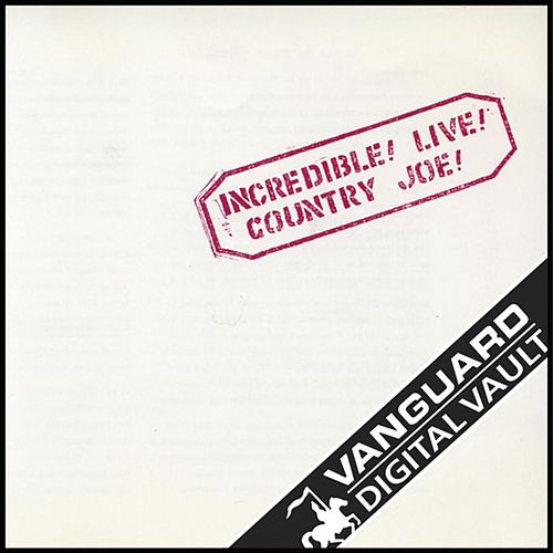Play & Download Incredible! Live! by Country Joe McDonald | Napster