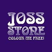 Play & Download Colour Me Free by Joss Stone | Napster