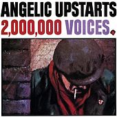 2,000,000 Voices by Angelic Upstarts