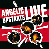 Live by Angelic Upstarts