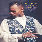 Kirk Franklin & The Family by Kirk Franklin