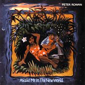 Play & Download Awake Me in the New World by Peter Rowan | Napster