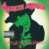 Play & Download Smells Like Children by Marilyn Manson | Napster