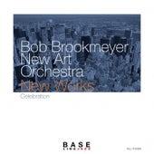 New Works: Celebration by Bob Brookmeyer