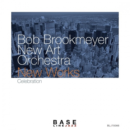 New Works: Celebration by Bob Brookmeyer