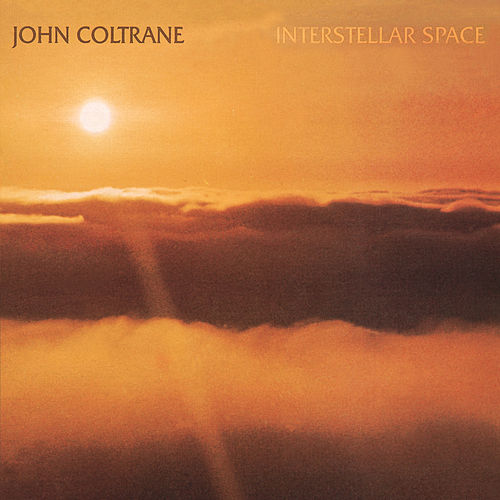 Interstellar Space by John Coltrane