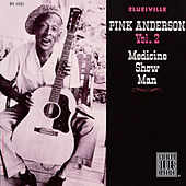 Play & Download Medicine Show Man by Pink Anderson | Napster
