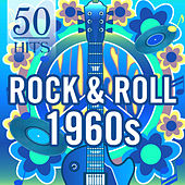 Play & Download 50 Hits: Rock & Roll 1960s by Various Artists | Napster