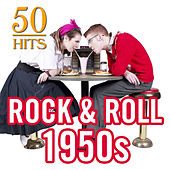 50 Hits: Rock & Roll 1950s by Various Artists