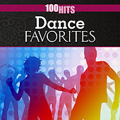 100 Hits: Dance Favorites by Various Artists
