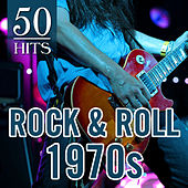 Play & Download 50 Hits: Rock & Roll 1970s by Various Artists | Napster