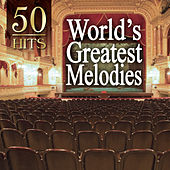 Play & Download 50 Hits: World's Greatest Melodies by 101 Strings Orchestra | Napster