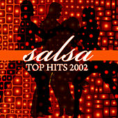 Salsa Top Hits 2002 by Various Artists