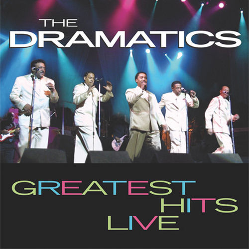 Play & Download Greatest Hits Live by The Dramatics | Napster